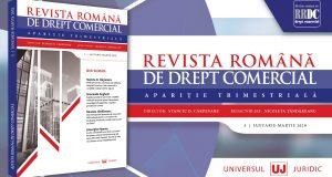 """[CUM A FOST] Conferința națională """"Problematici actuale ale Dreptului Afacerilor"""". LANSARE: Revista Româna de Drept Comercial"""